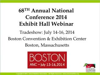 68 TH  Annual National Conference 2014 Exhibit Hall Webinar