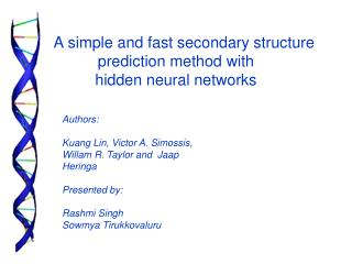 A simple and fast secondary structure prediction method with  hidden neural networks