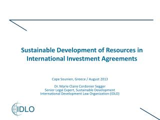 Sustainable Development of Resources in International Investment Agreements