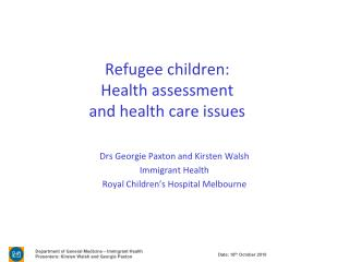 Refugee children: Health assessment  and health care issues