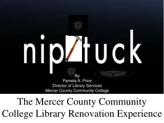 The Mercer County Community College Library Renovation Experience