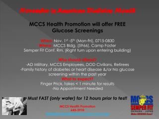 November is American Diabetes Month MCCS Health Promotion will offer FREE Glucose Screenings