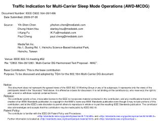 Traffic Indication for Multi-Carrier Sleep Mode Operations (AWD-MCDG)