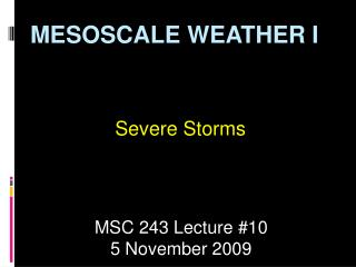 MESOSCALE WEATHER I