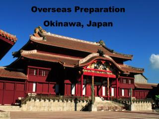 Overseas Preparation   Okinawa, Japan