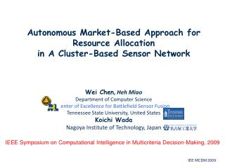 Autonomous Market-Based Approach for Resource Allocation  in A Cluster-Based Sensor Network