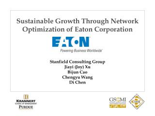 Sustainable Growth Through Network Optimization of Eaton Corporation
