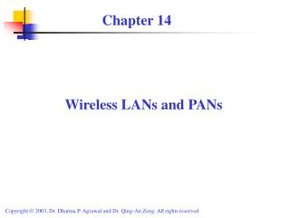 Wireless LANs and PANs