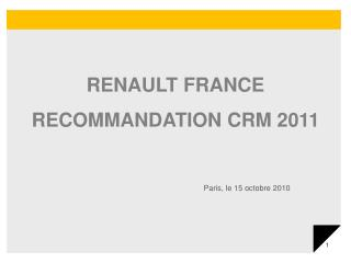 RENAULT FRANCE RECOMMANDATION CRM 2011