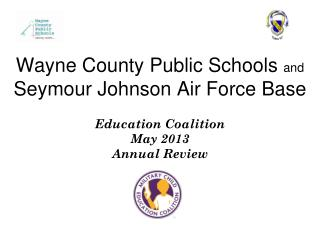 Wayne County Public Schools  and  Seymour Johnson Air Force Base