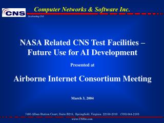 NASA Related CNS Test Facilities – Future Use for AI Development Presented at
