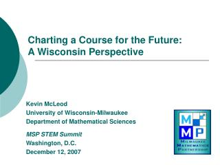 Charting a Course for the Future:  A Wisconsin Perspective