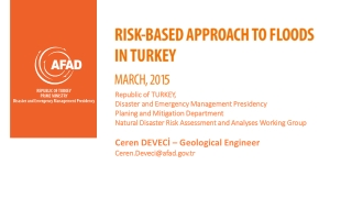 RISK-BASED APPROACH TO FLOODS IN TURKEY