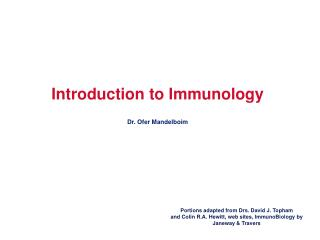 Introduction to Immunology Dr. Ofer Mandelboim