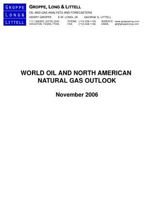 WORLD OIL AND NORTH AMERICAN  NATURAL GAS OUTLOOK November 2006