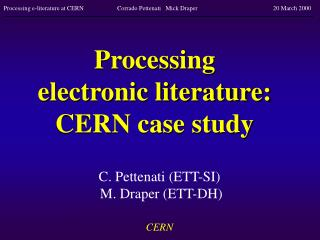 Processing  electronic literature:  CERN case study