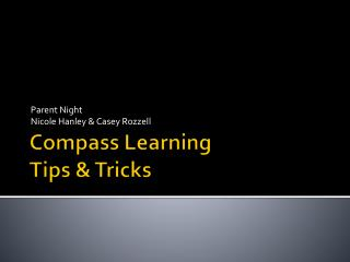 Compass Learning Tips & Tricks