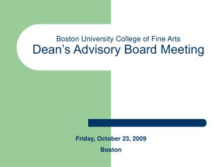 Boston University College of Fine Arts Dean's Advisory Board Meeting