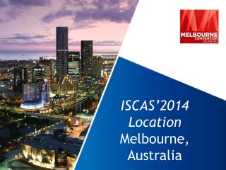 ISCAS ' 2014 Location Melbourne,  Australia
