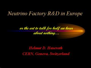 Neutrino Factory R&D in Europe