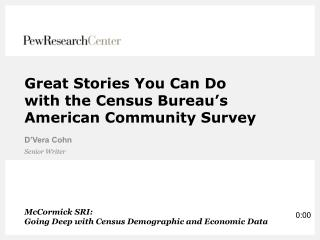 Great Stories You Can Do with the Census Bureau's American Community Survey