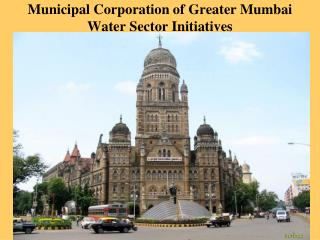 Municipal Corporation of Greater Mumbai Water Sector Initiatives