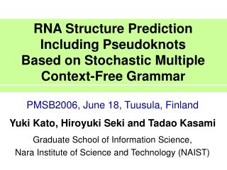 RNA Structure Prediction Including Pseudoknots Based on Stochastic Multiple Context-Free Grammar