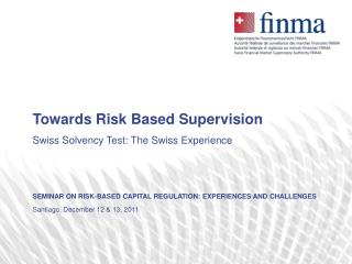 Towards Risk Based Supervision