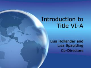 Introduction to Title VI-A