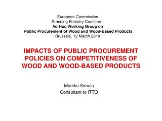 IMPACTS OF PUBLIC PROCUREMENT POLICIES ON COMPETITIVENESS OF WOOD AND WOOD-BASED PRODUCTS