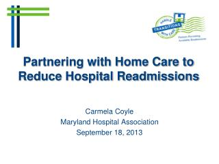 Partnering with Home Care to Reduce Hospital Readmissions