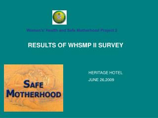 Women's' Health and Safe Motherhood Project 2