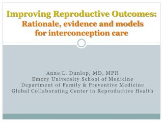 Improving Reproductive Outcomes: Rationale, evidence and models  for  interconception  care