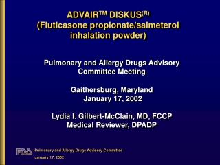 ADVAIR TM  DISKUS (R) (Fluticasone propionate/salmeterol inhalation powder)
