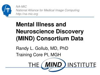 Mental Illness and Neuroscience Discovery (MIND) Consortium Data