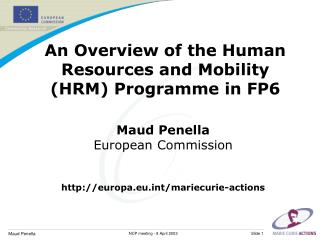 An Overview of the Human Resources and Mobility (HRM) Programme in FP6