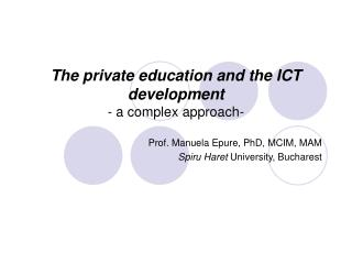 The private education and the ICT development - a complex approach-