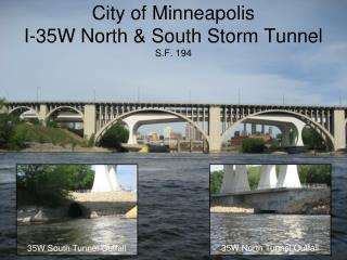 City of Minneapolis I-35W North & South Storm Tunnel S.F. 194