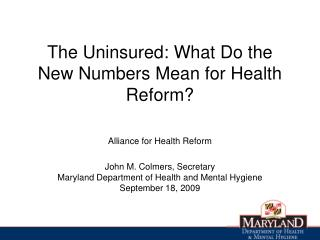 The Uninsured: What Do the New Numbers Mean for Health Reform?