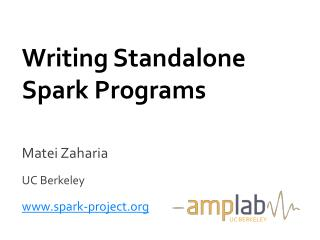 Writing Standalone Spark Programs