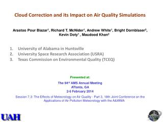 Cloud Correction and its Impact on Air Quality Simulations