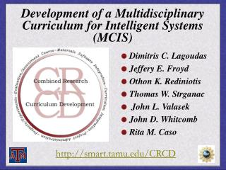 Development of a Multidisciplinary Curriculum for Intelligent Systems (MCIS)