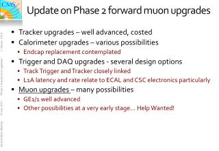 Update on Phase 2 forward muon upgrades
