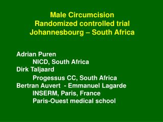 Male Circumcision Randomized controlled trial Johannesbourg – South Africa