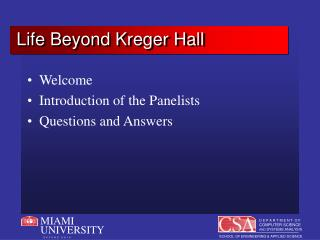 Life Beyond Kreger Hall