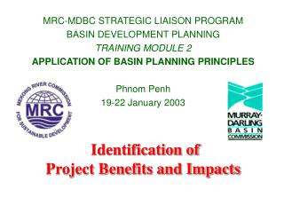 Identification of  Project Benefits and Impacts