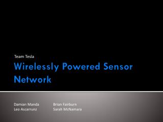 Wirelessly Powered Sensor Network