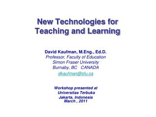 New Technologies for Teaching and Learning