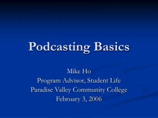 Podcasting Basics