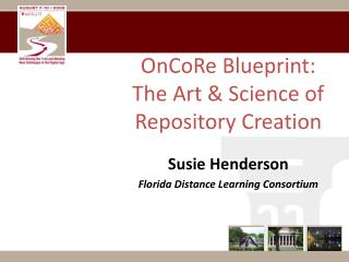 OnCoRe Blueprint:   The Art & Science of Repository Creation